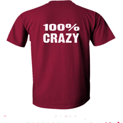100% Crazy tshirt - Ultra-Cotton T-Shirt Back Print Only S-Heathered Cardinal- Cool Jerseys - 1
