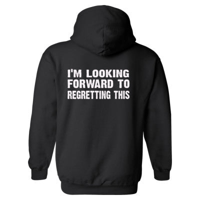 Im Looking Forward To Regretting This Heavy Blend™ Hooded Sweatshirt BACK ONLY S-Black- Cool Jerseys - 1