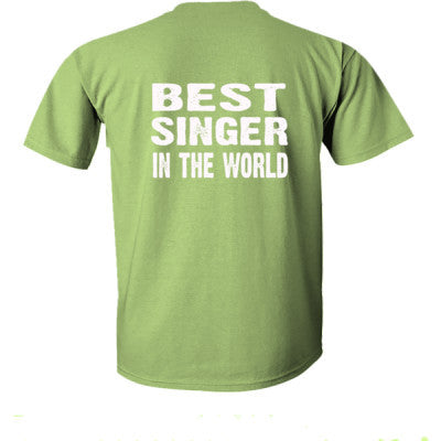 Best Singer In The World - Ultra-Cotton T-Shirt Back Print Only S-Kiwi- Cool Jerseys - 1
