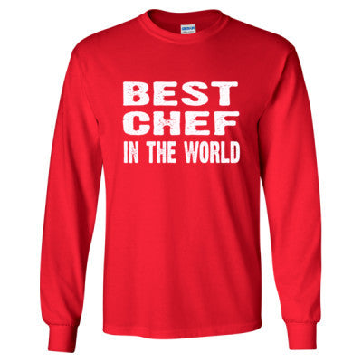 Best Chef In The World - Long Sleeve T-Shirt - Cool Jerseys - 1