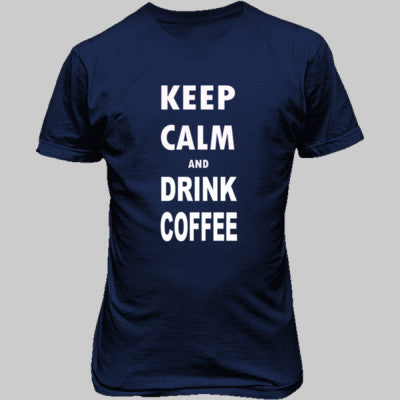 Keep Calm And Drink Coffee - Unisex T-Shirt FRONT Print S-Metro Blue- Cool Jerseys - 1