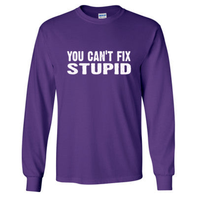 You cant fix stupid tshirt - Long Sleeve T-Shirt S-Purple- Cool Jerseys - 1