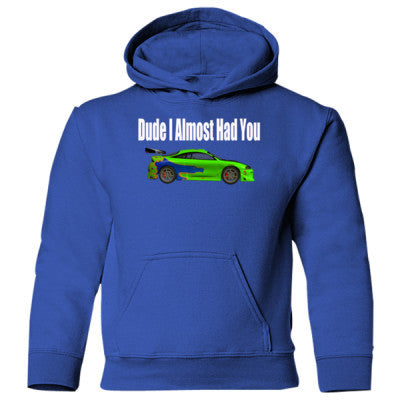 Dude I Almost Had You - Brian O'Connor Shirt - Heavy Blend Children's Hooded Sweatshirt S-Royal- Cool Jerseys - 1