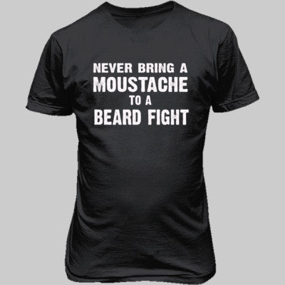 Never Bring A Moustache To A Beard Fight Tshirt - Unisex T-Shirt FRONT Print S-Dark Heather- Cool Jerseys - 1