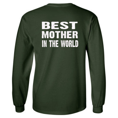Best Mother In The World - Long Sleeve T-Shirt - BACK PRINT ONLY S-Forest Green- Cool Jerseys - 1