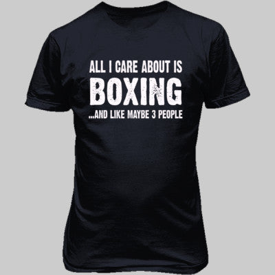 All i Care About Boxing And Like Maybe Three People tshirt - Unisex T-Shirt FRONT Print S-Heather Navy- Cool Jerseys - 1