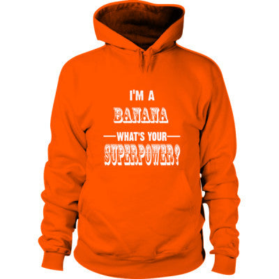 Im A Banana - Hoodie S-Safety Orange- Cool Jerseys - 1