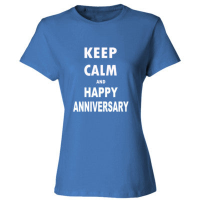 Keep Calm And Happy Anniversary - Ladies' Cotton T-Shirt S-Carolina Blue- Cool Jerseys - 1