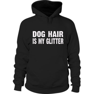Dog Hair is my glitter tshirt - Hoodie S-Black- Cool Jerseys - 1