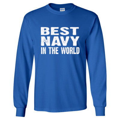 Best Navy In The World - Long Sleeve T-Shirt S-Royal- Cool Jerseys - 1
