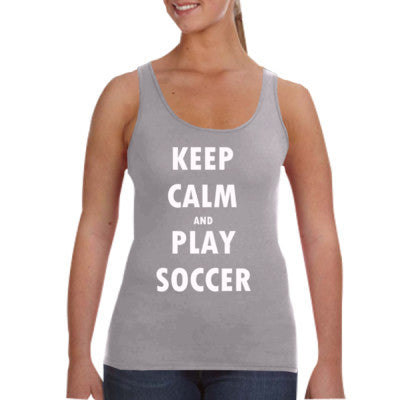 Keep Calm And Play Soccer - Ladies Tank Top - Cool Jerseys - 1