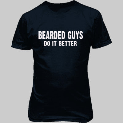 Bearded Guys Do It Better tshirt - Unisex T-Shirt FRONT Print S-Blue Dusk- Cool Jerseys - 1
