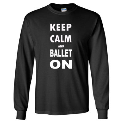 Keep Calm and Ballet On - Long Sleeve T-Shirt S-Black- Cool Jerseys - 1