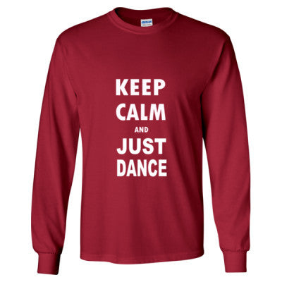 Keep Calm And Just Dance - Long Sleeve T-Shirt S-Cardinal Red- Cool Jerseys - 1
