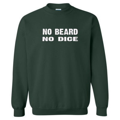 No Beard No Dice tshirt - Heavy Blend™ Crewneck Sweatshirt S-Forest- Cool Jerseys - 1
