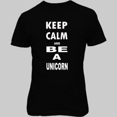 Keep Calm and Be Unicorn - Unisex T-Shirt FRONT Print S-Real black- Cool Jerseys - 1