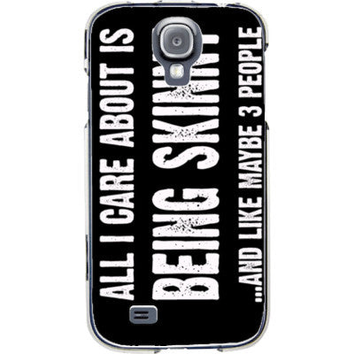 All i Care About Is being skinny - Samsung S4 Phone Cover - FREE SHIPPING WITHIN USA OS-Clear- Cool Jerseys