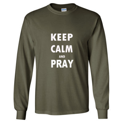 Keep Calm And Pray - Long Sleeve T-Shirt S-Military Green- Cool Jerseys - 1