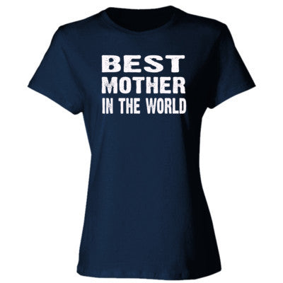 Best Mother In The World - Ladies' Cotton T-Shirt S-Navy- Cool Jerseys - 1