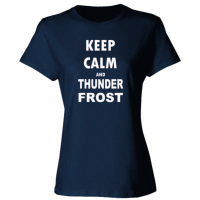 Keep Calm And Thunderfrost - Ladies' Cotton T-Shirt S-Navy- Cool Jerseys - 1