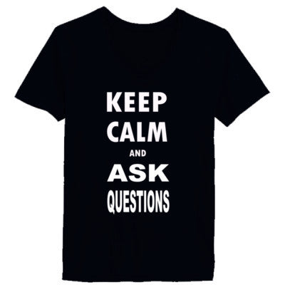 Keep Calm and Ask Questions  - Ladies' V-Neck T-Shirt - Cool Jerseys - 1