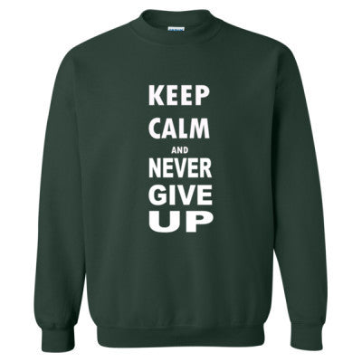 Keep Calm And Never Give Up - Heavy Blend™ Crewneck Sweatshirt S-Forest- Cool Jerseys - 1