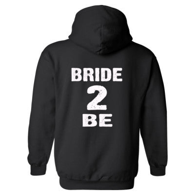 Bride To Be Heavy Blend™ Hooded Sweatshirt BACK ONLY S-Black- Cool Jerseys - 1