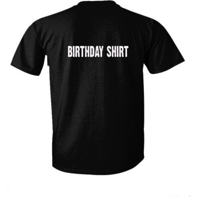 Birthday shirt - Ultra-Cotton T-Shirt Back Print Only S-Real black- Cool Jerseys - 1