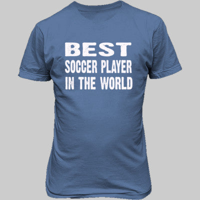 Best Soccer Player In The World - Unisex T-Shirt FRONT Print S-Carolina Blue- Cool Jerseys - 1