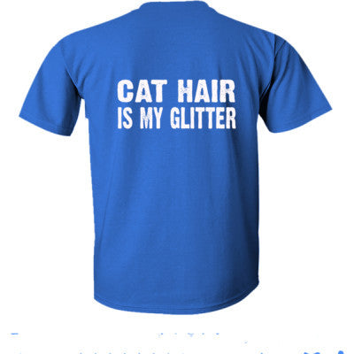 Cat Hair is my glitter tshirt - Ultra-Cotton T-Shirt Back Print Only S-Royal- Cool Jerseys - 1