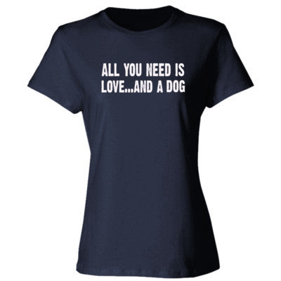 All you need is love and a dog tshirt - Ladies' Cotton T-Shirt S-Deep Navy- Cool Jerseys - 1