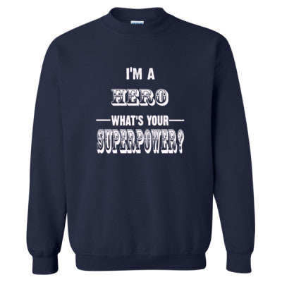 Im A Hero - Heavy Blend™ Crewneck Sweatshirt S-Navy- Cool Jerseys - 1