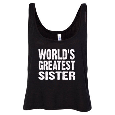 Worlds Greatest Sister - Ladies' Cropped Tank Top S-Black- Cool Jerseys - 1