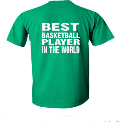 Best Basketball Player In The World - Ultra-Cotton T-Shirt Back Print Only S-Kelly Green- Cool Jerseys - 1