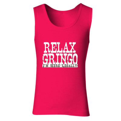 Relax Gringo Im Here Legally tshirt - Ladies' Soft Style Tank Top S-Cherry Red- Cool Jerseys - 1