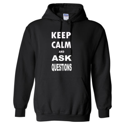 Keep Calm and Ask Questions  - Heavy Blend™ Hooded Sweatshirt S-Black- Cool Jerseys - 1