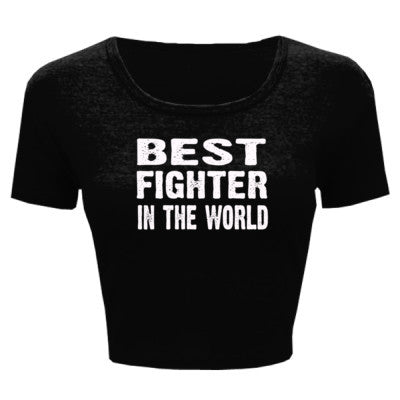 Best Fighter In The World - Ladies' Crop Top - Cool Jerseys - 1