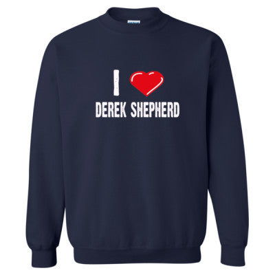 I love Derek Shepherd tshirt - Heavy Blend™ Crewneck Sweatshirt S-Navy- Cool Jerseys - 1