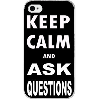 Keep calm and ask questions - iPhone 4/4S - FREE SHIPPING WITHIN USA OS-Clear- Cool Jerseys
