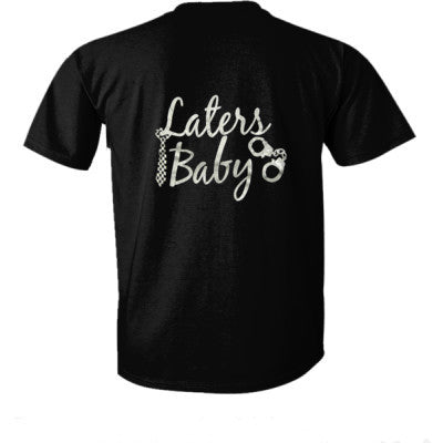 Laters Baby tshirt - Ultra-Cotton T-Shirt Back Print Only S-Real black- Cool Jerseys - 1