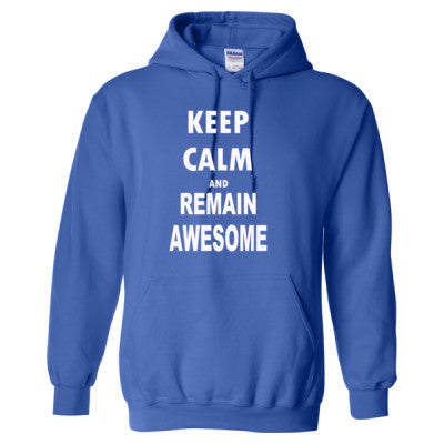 Keep Calm And Remain Awesome - Heavy Blend™ Hooded Sweatshirt S-Royal- Cool Jerseys - 1