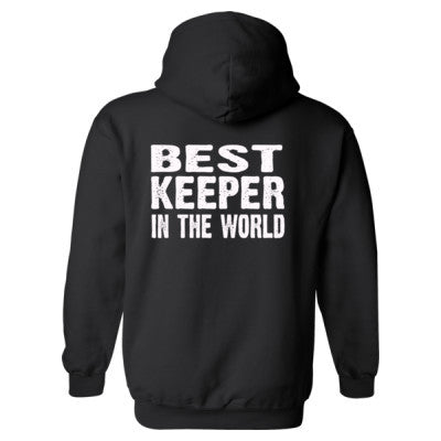 Best Keeper In The World - Heavy Blend™ Hooded Sweatshirt BACK ONLY S-Black- Cool Jerseys - 1