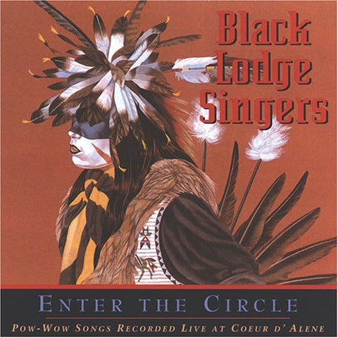 Enter the CircleóBlack Lodge Singers