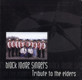 Black Lodge Singers-Tribute to the Elders