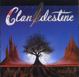 Clan Destine-Deeply Rooted