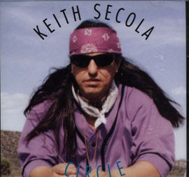 Keith Secola- CIRCLE