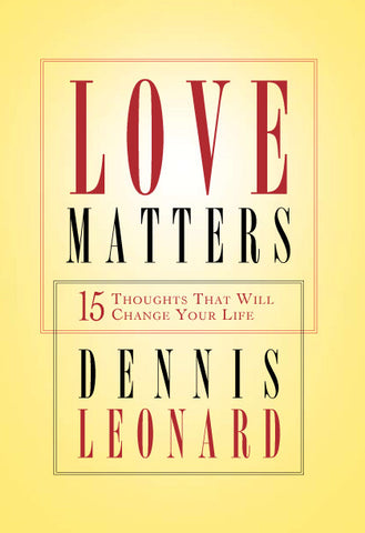 Love Matters: 15 Thoughts That Will Change Your Life