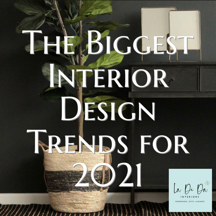 Biggest Interior Design Trends for 2021
