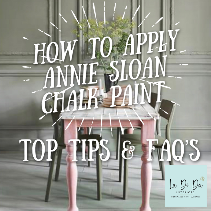 How to Apply Annie Sloan Chalk Paint - Top Tips and Tricks and FAQs