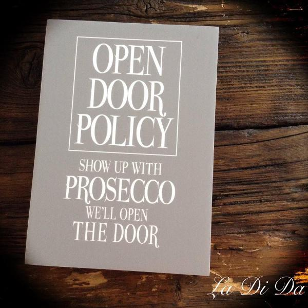Open Door Policy -  Prosecco Sign A5 - La Di Da Interiors